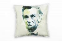 Abraham Lincoln I Deko Kissen