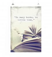Poster So viele Bücher für so wenig Zeit.
