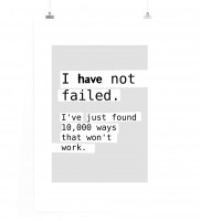 Poster Ich habe nicht versagt. Ich habe 10.000 Wege gefunden die nicht funktionieren.