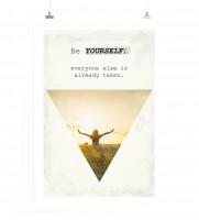 Poster Sei du selbst, denn alle anderen gibt es schon.