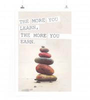Poster Umso mehr du lernst desto mehr wirst du ernsten.