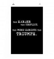 Poster Umso härter der Konflikt, desto glamouröser der Triumph.